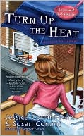 Turn up the Heat (Gourmet Girl Series #3) written by Jessica Conant-Park