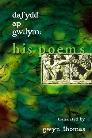 Dafydd ap Gwilym book written by Gwyn Thomas