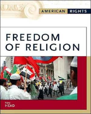 Freedom of Religion book written by Tom Head