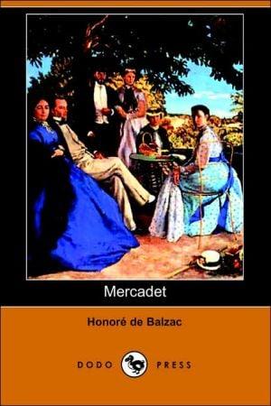 Mercadet book written by Honore de Balzac