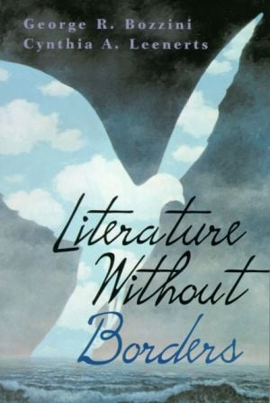 Literature without Borders book written by George R. Bozzini