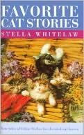 Favorite Cat Stories book written by Stella Whitelaw