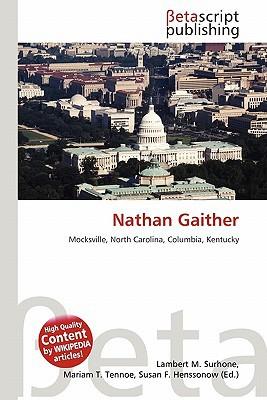 Nathan Gaither written by Lambert M. Surhone