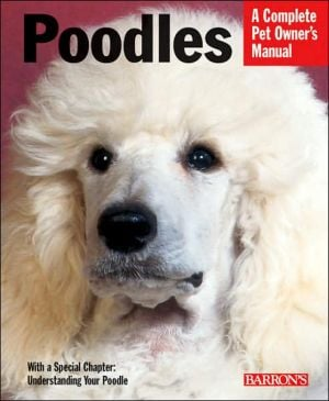 Poodles: Everything about Purchase, Care, Nutrition, Behavior, and Training book written by Joe Stahlkuppe