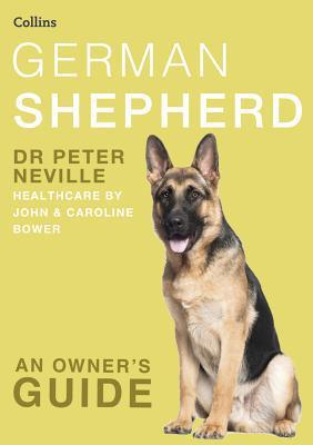 German Shepherd book written by Neville, Peter/ Bower,