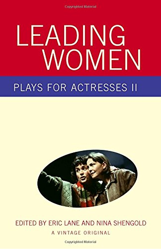 Leading Women: Plays for Actresses II, Vol. 2 book written by Eric Lane