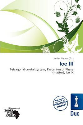 Ice III written by Jordan Naoum