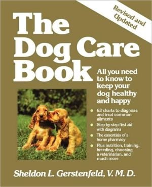 The Dog Care Book book written by Sheldon L. Gerstenfeld