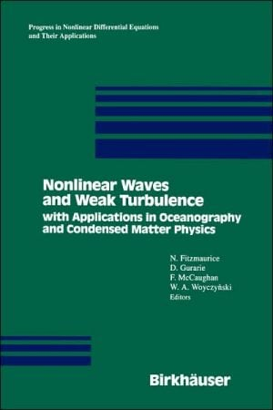 Nonlinear Waves And Weak Turbulence book written by N. Fitzmaurice