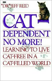 Cat-Dependent No More book written by Jeff Reid
