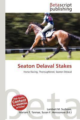 Seaton Delaval Stakes written by Lambert M. Surhone