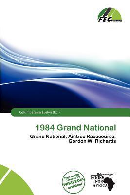 1984 Grand National written by Columba Sara Evelyn