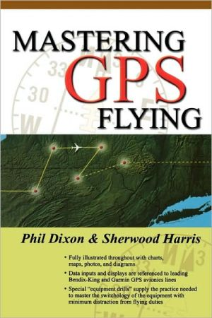 Mastering GPS Flying written by Phil Dixon