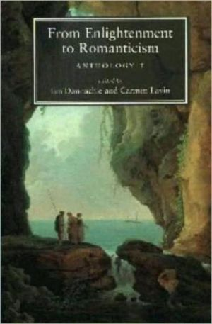 From Enlightenment to Romanticism: Anthology I book written by Ian Donnachie