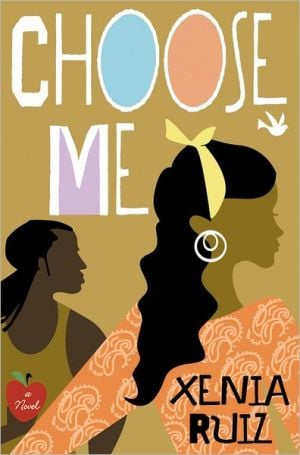 Choose Me book written by Xenia Ruiz