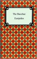 The Bacchae book written by Euripides