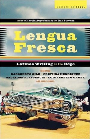 Lengua Fresca: Latinos Writing on the Edge written by Ilan Stavans