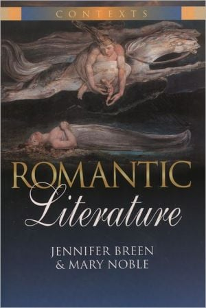 Romantic Literature book written by Jennifer Breen