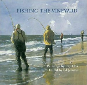 Fishing the Vineyard book written by Ray Ellis