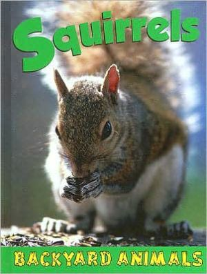 Squirrels book written by Jennifer Hurtig
