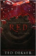 Red: The Heroic Rescue (Circle Series #2) book written by Ted Dekker