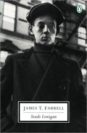 Studs Lonigan book written by James T. Farrell