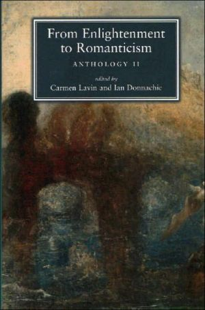 From Enlightenment to Romanticism: Anthology II book written by Carmen Lavin