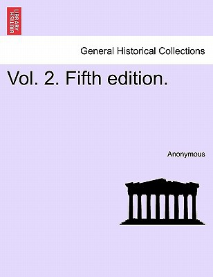 Vol. 2. Fifth Edition. book written by Anonymous
