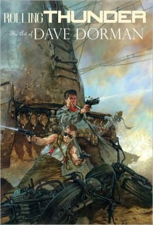 Rolling Thunder: The Art of Dave Dorman book written by Dave Dorman