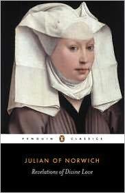 Revelations of Divine Love written by Julian of Norwich
