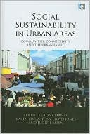 Social Sustainability in Urban Areas: Communities, Connectivity and the Urban Fabric book written by Tony Manzi