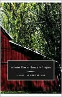 Where the Willows Whisper book written by Arthur