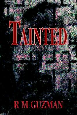 Tainted book written by R. M. Guzman