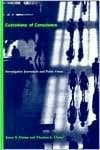Custodians of Conscience: Investigative Journalism and Public Virtue book written by James S. Ettema