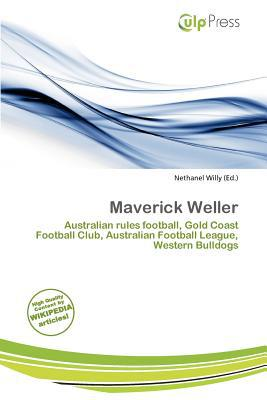 Maverick Weller written by Nethanel Willy