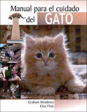 Manual para el cuidado del gato book written by Graham Meadows