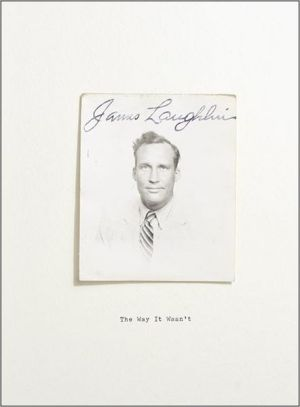 The Way It Wasn't: From the Files of James Laughlin book written by James Laughlin