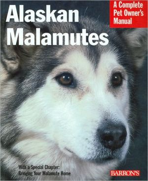 Alaskan Malamutes book written by Betsy Sikora Siino