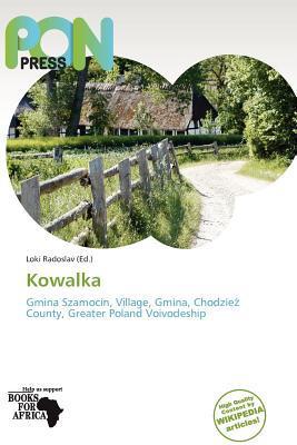 Kowalka written by Loki Radoslav