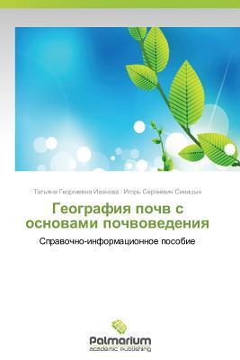 Geografiya Pochv S Osnovami Pochvovedeniya written by Ivanova Tat'yana Georgievna
