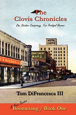 The Clovis Chronicles: Book One written by Difrancesca III, Tom