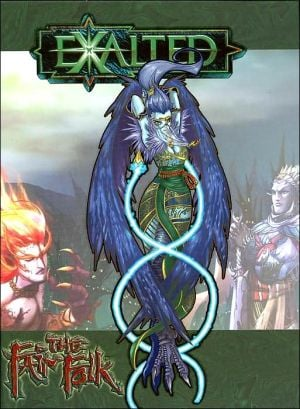 Exalted: The Fair Folk written by Staff of White Wolf Publishing