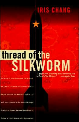 Thread of the Silkworm book written by Iris Chang