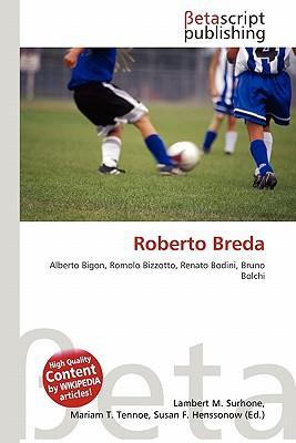 Roberto Breda written by Lambert M. Surhone