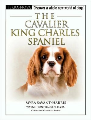 The Cavalier King Charles Spaniel book written by Myra Savant-Harris