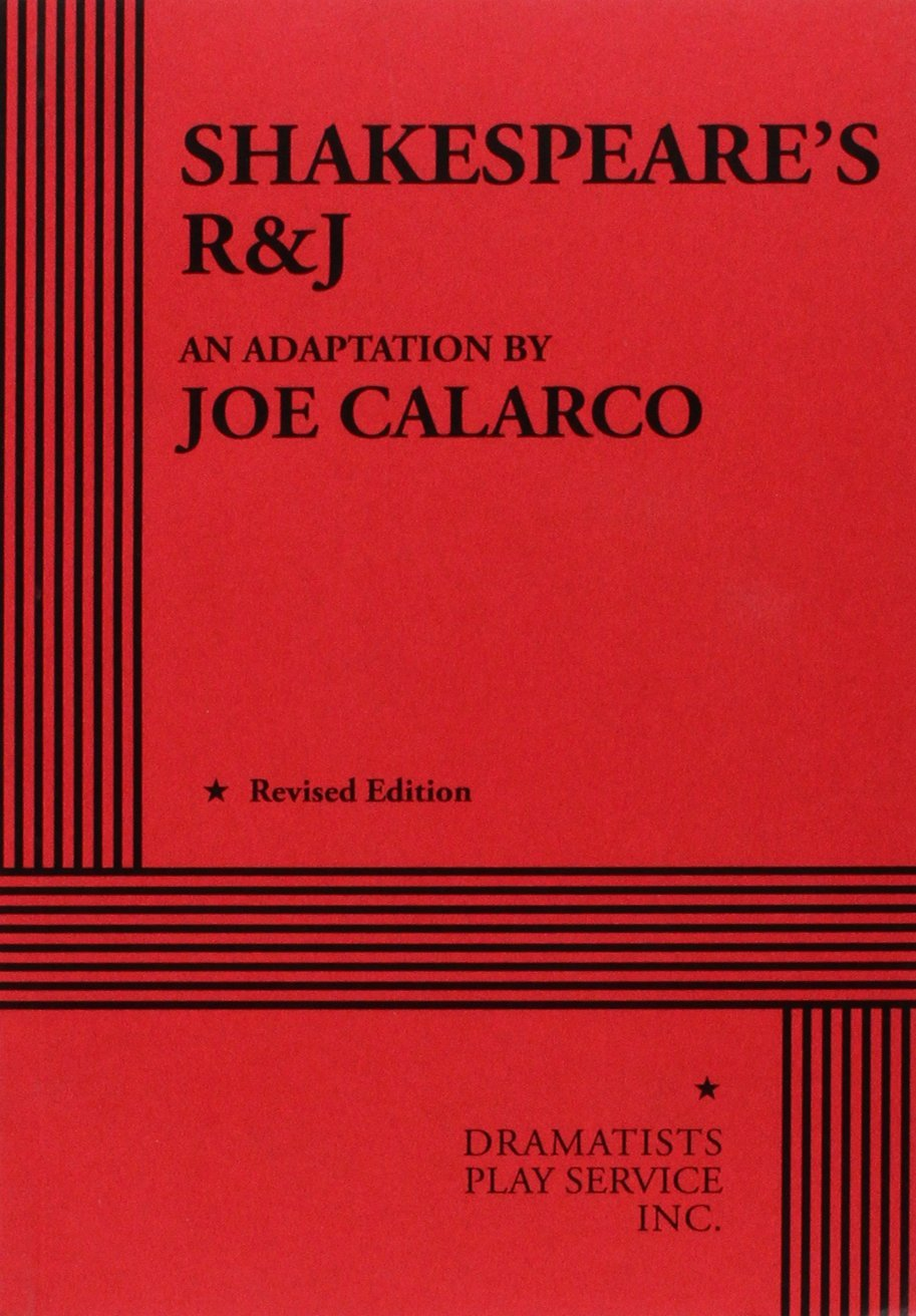 Shakespeare's R and J book written by Joe Calarco