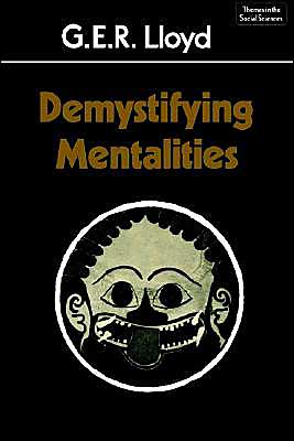 Demystifying Mentalities book written by G.E.R. Lloyd