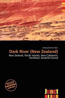 Dark River (New Zealand) written by Emory Christer