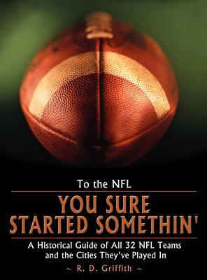 To the NFL written by R. D. Griffith