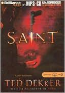 Saint (Paradise Series #2) book written by Ted Dekker